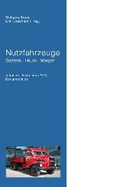 Cover Nutzfahrzeuge Gestern - Heute - Morgen