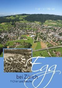 Cover Egg bei Zürich früher und heute