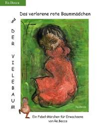 Cover Das verlorene rote Baummädchen und der Vielebaum