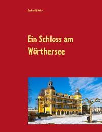 Cover Ein Schloss am Wörthersee