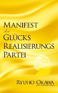 Cover Manifest der Glücksrealisierungspartei