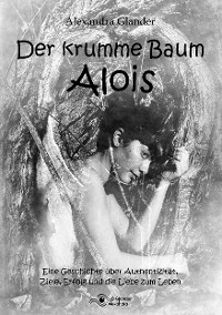 Cover Der krumme Baum Alois