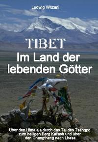 Cover Tibet – Im Land der lebenden Götter