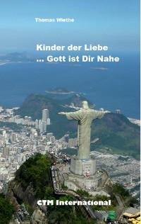 Cover Kinder der Liebe...Gott ist in Deiner Nähe