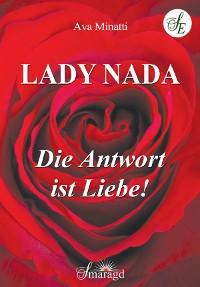 Cover Lady Nada - Die Antwort ist Liebe