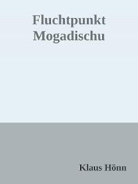 Cover Fluchtpunkt Mogadischu