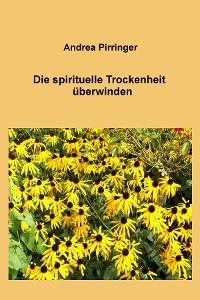 Cover Die spirituelle Trockenheit überwinden
