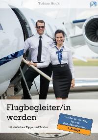 Cover Flugbegleiter / Flugbegleiterin werden mit einfachen Tipps und Tricks