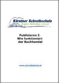 Cover Publizieren I: Wie funktioniert der Buchhandel