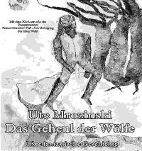 Cover Das Geheul der Wölfe u. XL - Leseprobe - Keines Menschen Fuß - Der Untergang der Alten Welt!