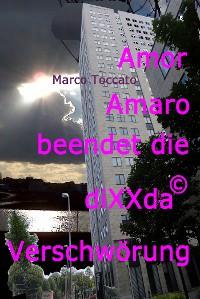Cover Amor Amaro beendet die diXXda© Verschwörung
