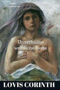 Cover Lovis Corinth - unverhüllte weibliche Reize
