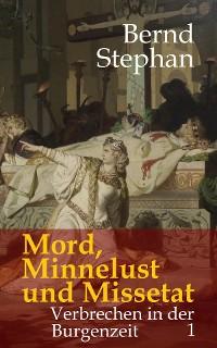Cover Mord, Minnelust und Missetat