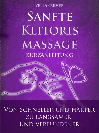 Cover Sanfte Klitorismassage - die orgasmische Meditation (OM) Kurzanleitung