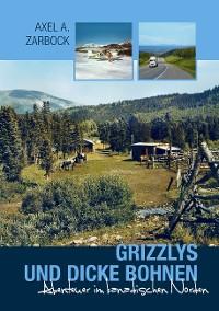 Cover Grizzlys und dicke Bohnen