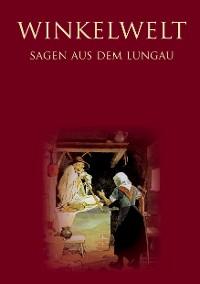 Cover Winkelwelt - Sagen aus dem Lungau -