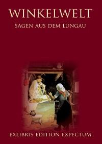 Cover Winkelwelt - Sagen aus dem Lungau - Edition Exlibris Expectum