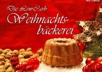 Cover Die Low-Carb Weihnachtsbäckerei