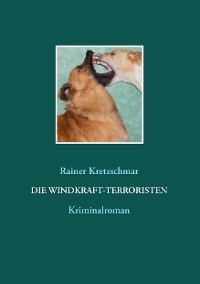 Cover Die Windkraft-Terroristen