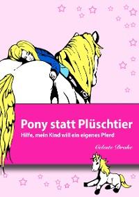 Cover Pony statt Plüschtier