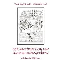Cover Der Hamsterfuchs und andere Kuriositäten – elf skurrile Märchen