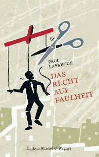 Cover Das Recht auf Faulheit