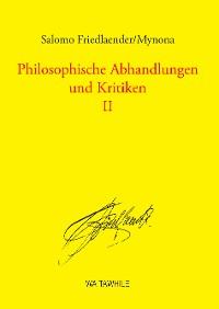 Cover Philosophische Abhandlungen und Kritiken 2