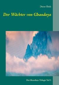 Cover Der Wächter von Ghandoya
