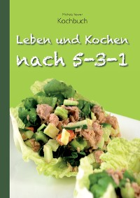 Cover Leben und Kochen nach 5-3-1