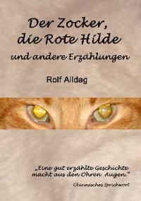 Cover Der Zocker, die Rote Hilde und andere Erzählungen