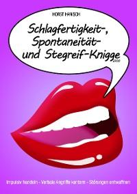 Cover Schlagfertigkeit-, Spontaneität- und Stegreif-Knigge 2100