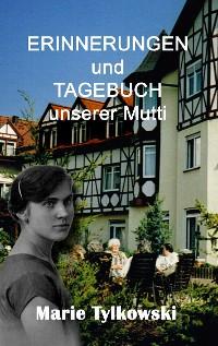Cover Erinnerungen und Tagebuch unserer Mutti