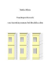 Cover Feuchteproblematik von Anstrichsystemen bei Stuckfassaden