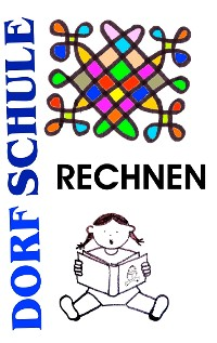 Cover Dorfschule Rechnen