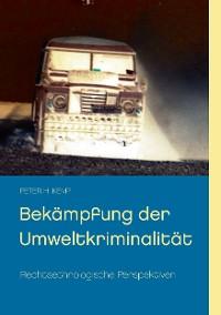 Cover Bekämpfung der Umweltkriminalität