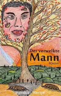 Cover Der verwelkte Mann