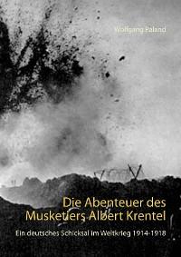 Cover Die Abenteuer des Musketiers Albert Krentel