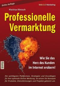 Cover Professionelle Vermarktung und Kampagnengestaltung im Internet