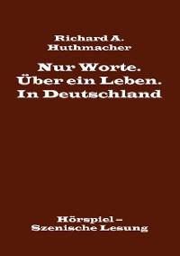 Cover Nur Worte. Über ein Leben. In Deutschland