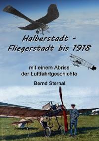 Cover Halberstadt - Fliegerstadt bis 1918