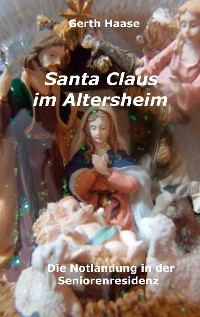 Cover Santa Claus im Altersheim