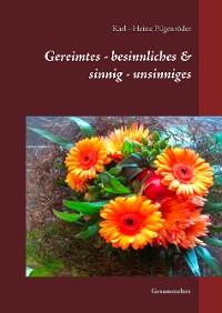 Cover Gereimtes - besinnliches & sinnig - unsinniges