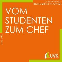 Cover Vom Studenten zum Chef