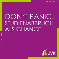 Cover Don't Panic! Studienabbruch als Chance