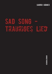 Cover Sad Song - Trauriges Lied