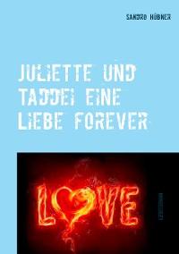 Cover Juliette und Taddei eine Liebe forever