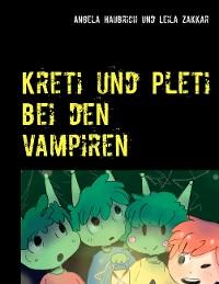 Cover Kreti und Pleti bei den Vampiren