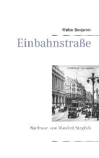 Cover Einbahnstraße