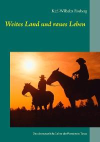 Cover Weites Land und raues Leben