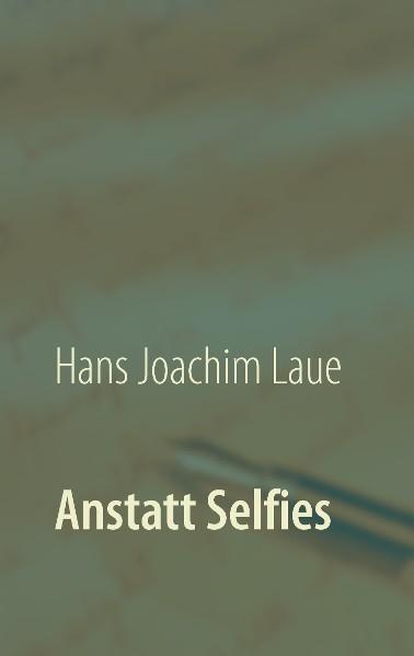 Anstatt Selfies